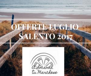 Offerte vacanze LUGLIO 2017 nel Salento