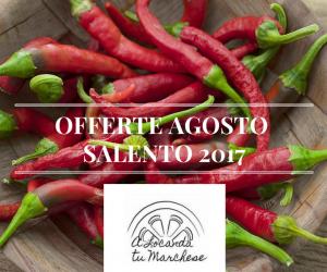 Offerte vacanze AGOSTO 2017 nel Salento